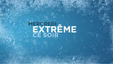 Vignette : Discovery Channel : extrême